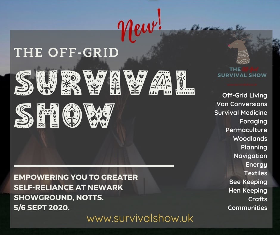 Flier for the Off Grid Survival Show, 5th to 6th September 2020. Visit www.survivalshow.uk for more information.
